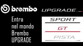 Brembo presenta il nuovo programma UPGRADE: una soluzione per ogni esigenza.